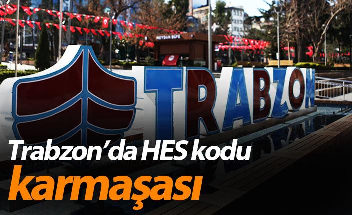 Trabzon'da HES kodu karmaşası